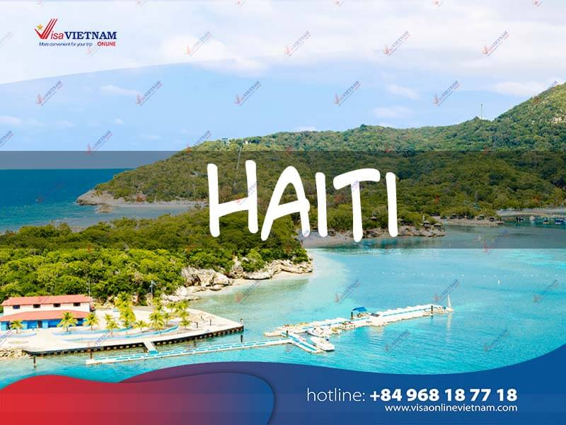 How to get Vietnam visa in Haiti? - Vyèt Vyetnam an Ayiti