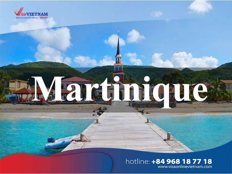 How to apply for Vietnam visa in Martinique? - Visa Vietnam en Martinique