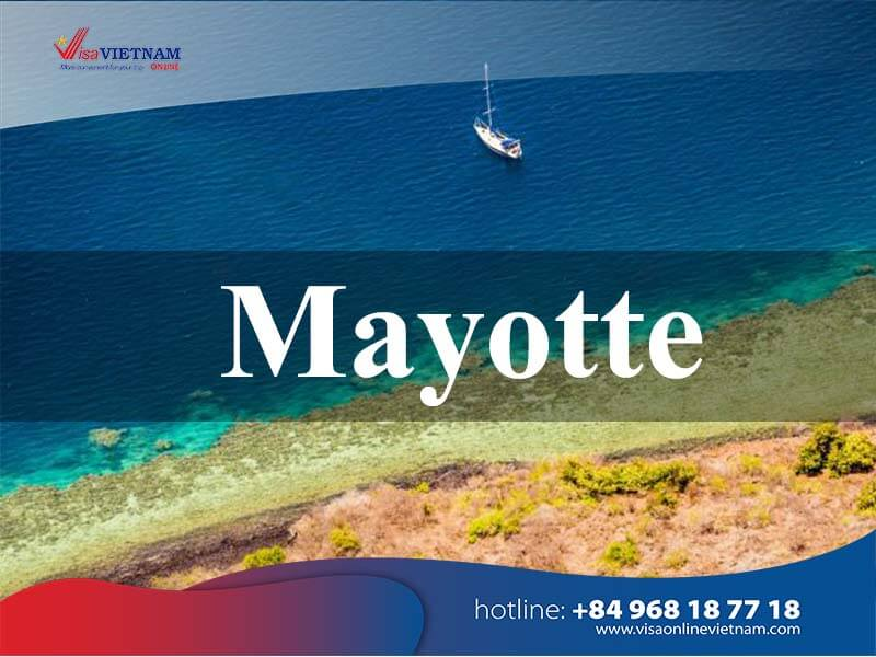 How to get Vietnam visa in Mayotte within a minute? - Visa Vietnam à Mayotte
